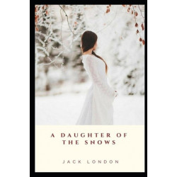 A Daughter of the Snows illustrated