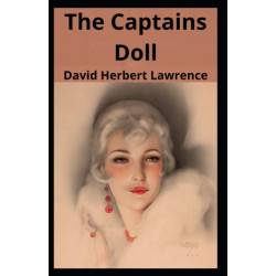 The Captains Doll: David H Lawrence (Fiction, short story, novella, Classic, Literature) [Annotated]