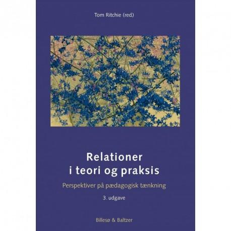 Relationer i teori og praksis: Perspektiver på pædagogisk tænkning