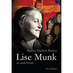 Lise Munk: En stærk kvinde