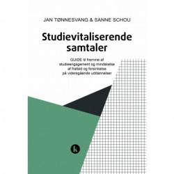Studievitaliserende samtaler: GUIDE til fremme af studielivsengagement og kvalificeret selvbestemmelse på videregående uddannelser