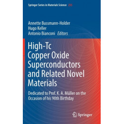 High-Tc Copper Oxide Superconductors and Related Novel Materials: Dedicated to Prof. K. A. Muller on the Occasion of his 90th Birthday