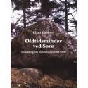 Oldtidsminder ved Sorø: stenaldergrave på Sorø Akademis Gods
