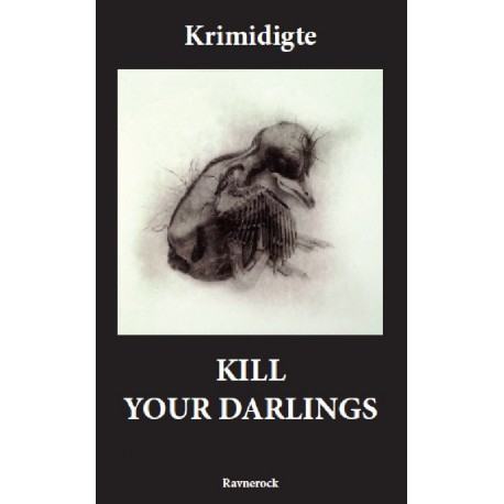 Kill Your Darlings: Krimidigte