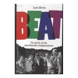 Beat: på sporet af den amerikanske beatgeneration
