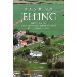 Jelling: Historien om Gorm den Gamle, Thyre Danebod og Harald Blåtand