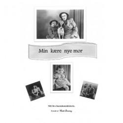 Min kære nye mor: mit livs barndomshistorie