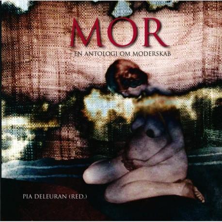 MOR: En antologi om moderskab