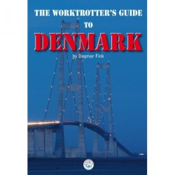 The worktrotter s guide to Denmark: practical step-by-step instructions for living and working in DK