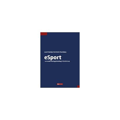eSport: en undervisningshåndbog i CS:GO og LoL