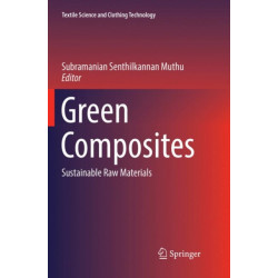Green Composites: Sustainable Raw Materials