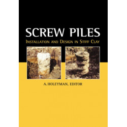 Screw Piles - Installation and Design in Stiff Clay