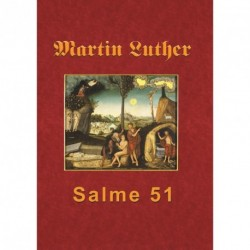 Martin Luther - Salme 51: Martin Luthers forelæsning over Salme 51