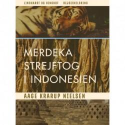 Merdeka: Strejftog i Indonesien