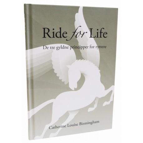 Ride for Life: De tre gyldne principper for ryttere
