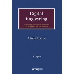 Digital tinglysning: en indføring i reglerne om tinglysning af rettigheder over fast ejendom