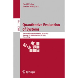 Quantitative Evaluation of Systems: 16th International Conference, QEST 2019, Glasgow, UK, September 10-12, 2019, Proceedings