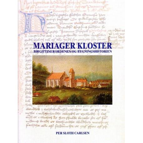 Mariager Kloster: Birgittinerordenen og bygningshistorien