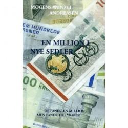 En million i nye sedler: De fandt en million - men fandt de lykken?