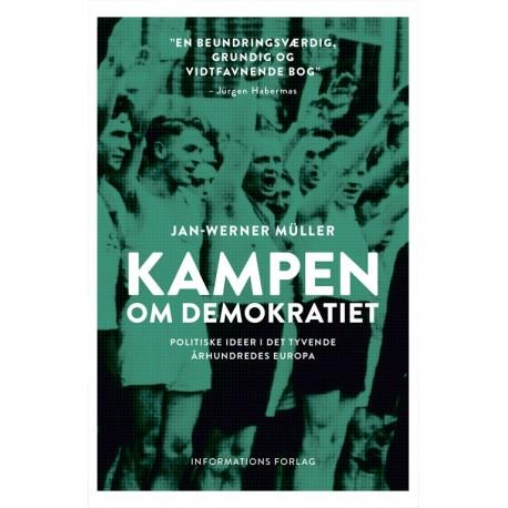 Kampen om demokratiet: Politiske ideer i det tyvende århundredes Europa