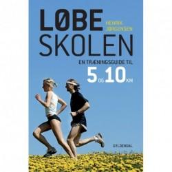 Løbeskolen: En træningsguide til 5 og 10 kilometer