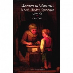 Women in Business: in Early Modern Copenhagen 1740-1835