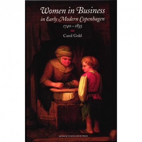 Women in Business: in Early Modern Copenhagen 1740-1835