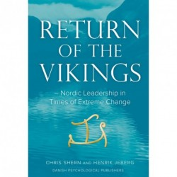 Return of the Vikings: Nordic Leadership in Times of Extreme Change