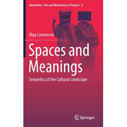 Spaces and Meanings: Semantics of the Cultural Landscape