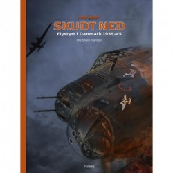 Skudt ned: Flystyrt i Danmark 1939-45
