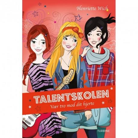 Talentskolen 3 – Vær tro mod dit hjerte