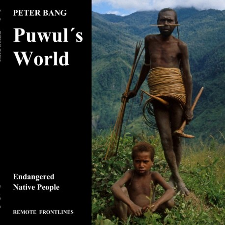Puwul s World: Endangered Native People