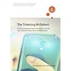 The Tinkering M-Patient: An (Auto-)Praxiographic Study of Attuning to a Life with Type 1 Diabetes through Online and Offline Support