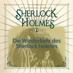 Die Wiederkehr des Sherlock Holmes - Die ultimative Sammlung