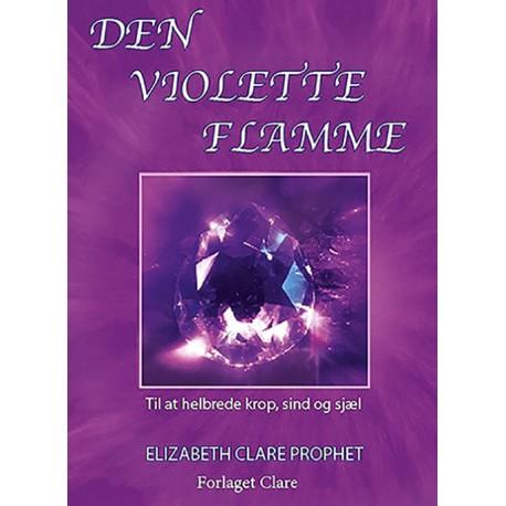 Den Violette Flamme: Til at helbrede krop, sind og sjæl