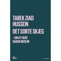 Det sorte skæg: Om at være dansk muslim