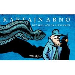 Kaptajn Arno: det skal nok gå altsammen - et nonsensisk billeddigt