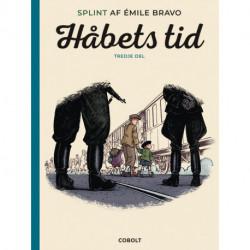 Splint af Émile Bravo: Håbets tid, tredje del