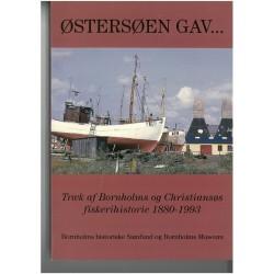 Østersøen gav -: træk af Bornholms og Christiansøs fiskerihistorie 1880-1993