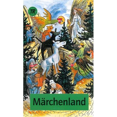 Märchenland: Märchen, Sagen und Geschichten aus Deutschland