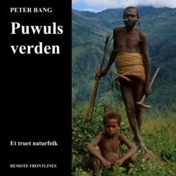 Puwuls verden: Et truet naturfolk