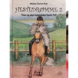 Hestedrømme 2: Tine og den islandske hest Sif