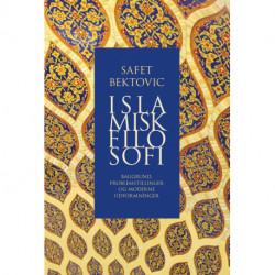 Islamisk filosofi: Baggrund, problemstillinger og moderne udformninger