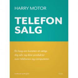 Telefonsalg. En bog om kunsten at sælge dig selv og dine produkter over telefonen og computeren