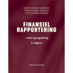 Finansiel rapportering, 6. udg.: teori og regulering