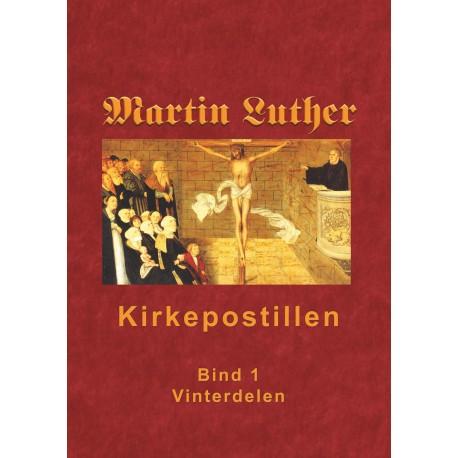 Kirkepostillen - Vinterdelen: Martin Luthers Kirkepostil i 2 bind