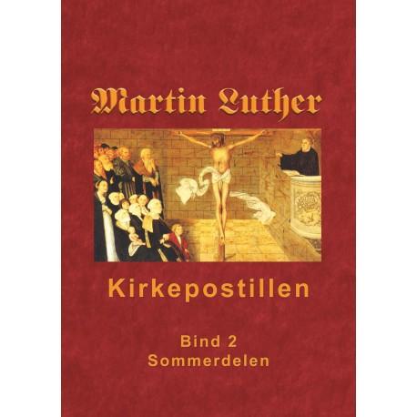 Kirkepostillen - Sommerdelen: Martin Luthers Kirkepostil i 2 bind