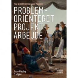 Problemorienteret projektarbejde: en værktøjsbog