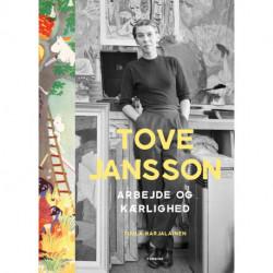 Tove Jansson: arbejde og kærlighed
