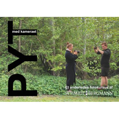 PYT med kameraet 1.: Et anderledes fotokursus
